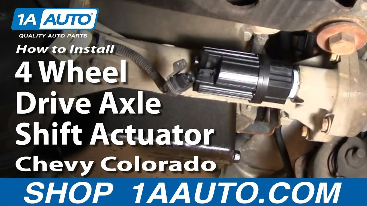 how to install replace 4 wheel drive axle shift actuator chevy colorado 04 12 1aauto com youtube [ 1920 x 1080 Pixel ]