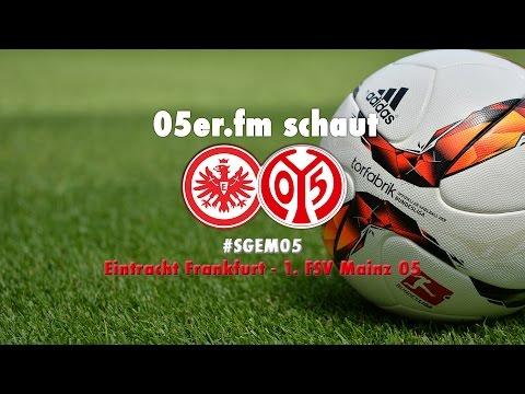05er.fm schaut #SGEM05 | 05er.tv | 1. FSV Mainz 05