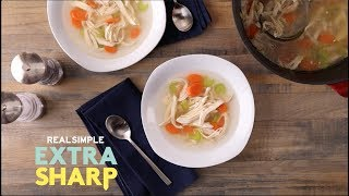 Making Classic Chicken Soup   Extra Sharp   How-To   Real Simple