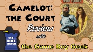 Camelot the Court Review - with the Game Boy Geek