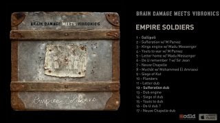 Brain Damage Meets Vibronics - Empire Soldiers - #12 Sufferation Dub