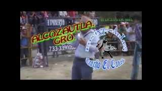 !!!Alcozautla,Gro.¡¡¡los Toros Intocables Del Sr.Humberto Castro De Pololcingo,Gro.