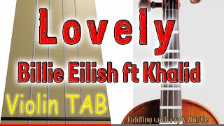 Lovely - Billie Eilish ft Khalid - Violin - Play Along Tab Tutorial