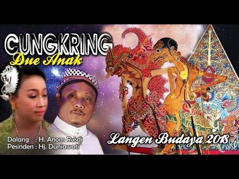 Wayang Kulit Langen Budaya - CUNGKRING DUE ANAK (Full) 2018