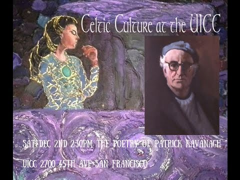 Patrick Kavanagh Day at Celtic Culture at the UICC