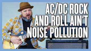 ACDC Rock n Roll Ain't Noise Pollution Guitar Lesson + Tutorial
