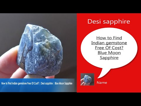 How To Find Indian Gemstone Free Of Cost | Desi Sapphire | Blue Moon Sapphire