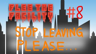 Only beasts... Leave?! // Roblox: Flee The Facility #8