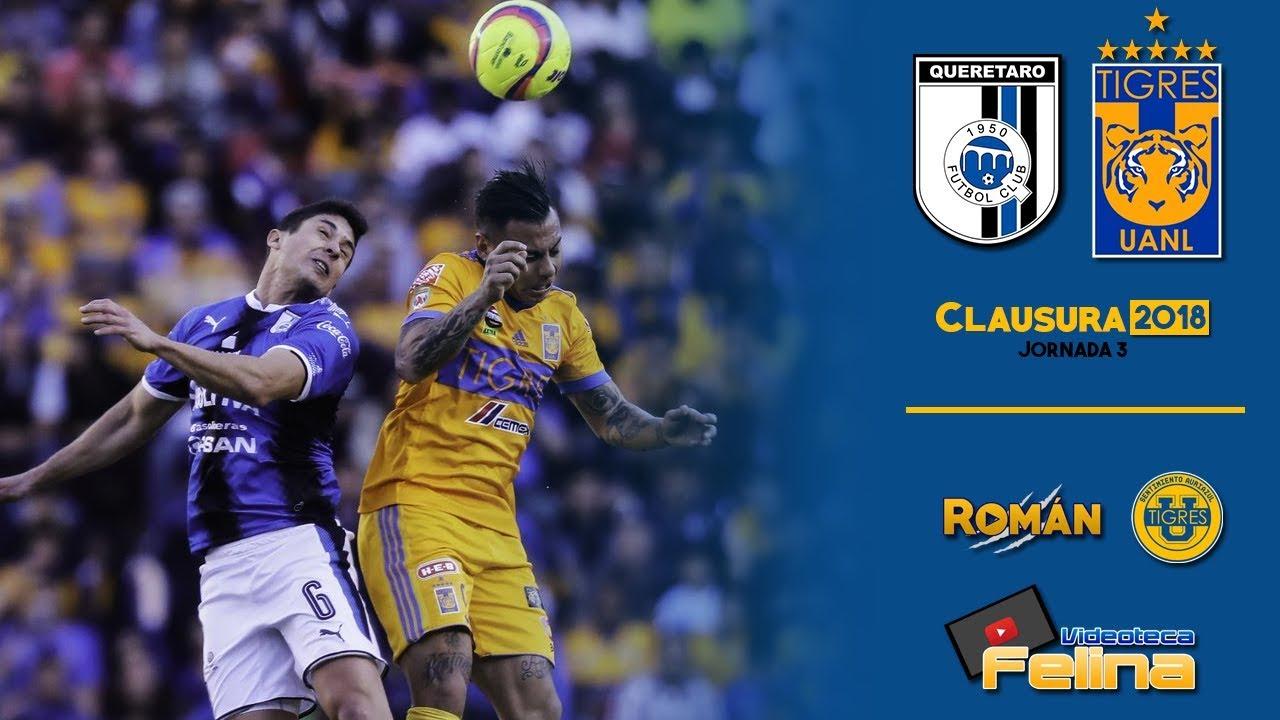 Download Querétaro vs Tigres 0-0 RESUMEN Jornada 3 Clausura 2018 Liga Mx HD