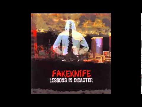 Fakeknife - Lessons In Disaster
