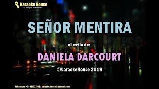 Karaoke | Señor Mentira - Daniela Darcourt