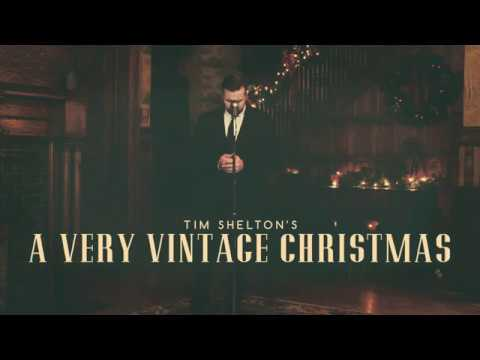Tim Shelton's A Very Vintage Christmas- O Holy Night