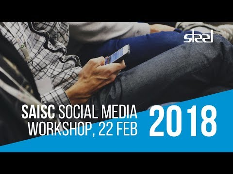 SAISC Workshop - Making Social Media Work for You