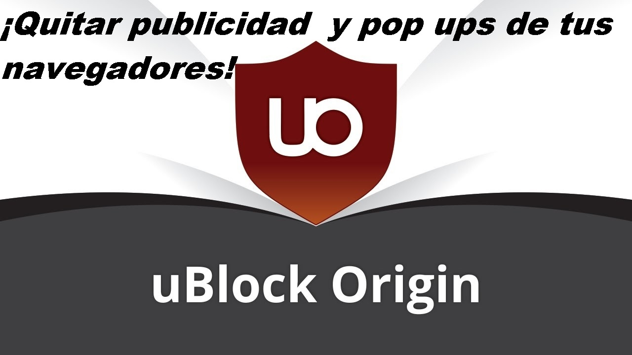UBLOCK ORIGIN BLOQUEA PUBLICIDAD FIREFOX CHROME 2019 - YouTube