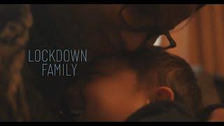 Lockdown family