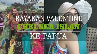 Kunjungi Papua, Chelsea Islan: Spread the love. on this Valentines day