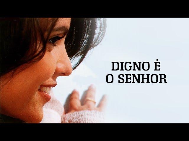 Digno é o Senhor | CD Fruto de Amor | Aline Barros