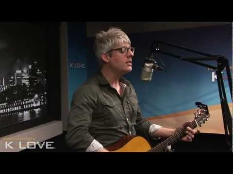 "K-LOVE - Matt Maher ""Christ Is Risen"" LIVE"