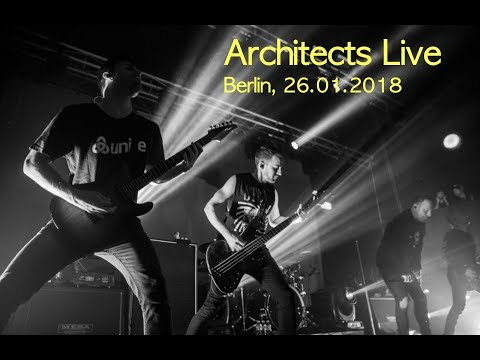Architects - Deathwish - Live Berlin (26.01.2018)