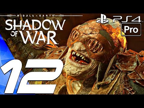SHADOW OF WAR - Gameplay Walkthrough Part 12 - Gorgoroth Fort Capture (PS4 PRO)