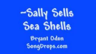 Sally Sells Sea Shells: A tongue twister song