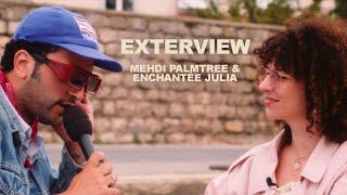 EXTERVIEW #4 - Mehdi Palmtree & Enchantée Julia | LES CAPSULES @Marin D'Eau Douce
