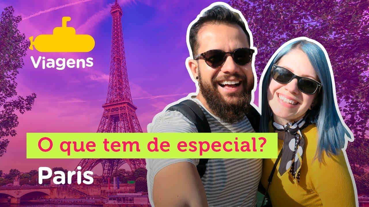 O que tem de especial? | Paris | Sub Viagens & E-Dublin