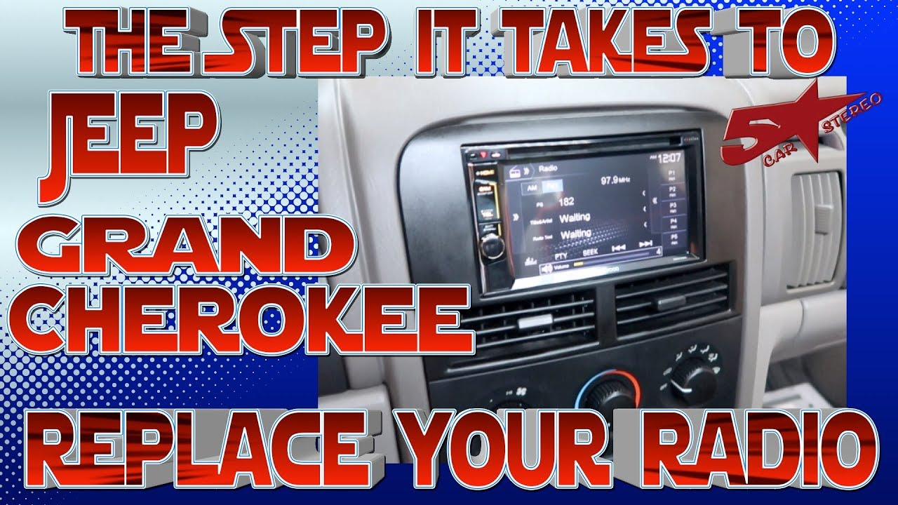 the steps it take to replace your radio, jeep grand cherokee