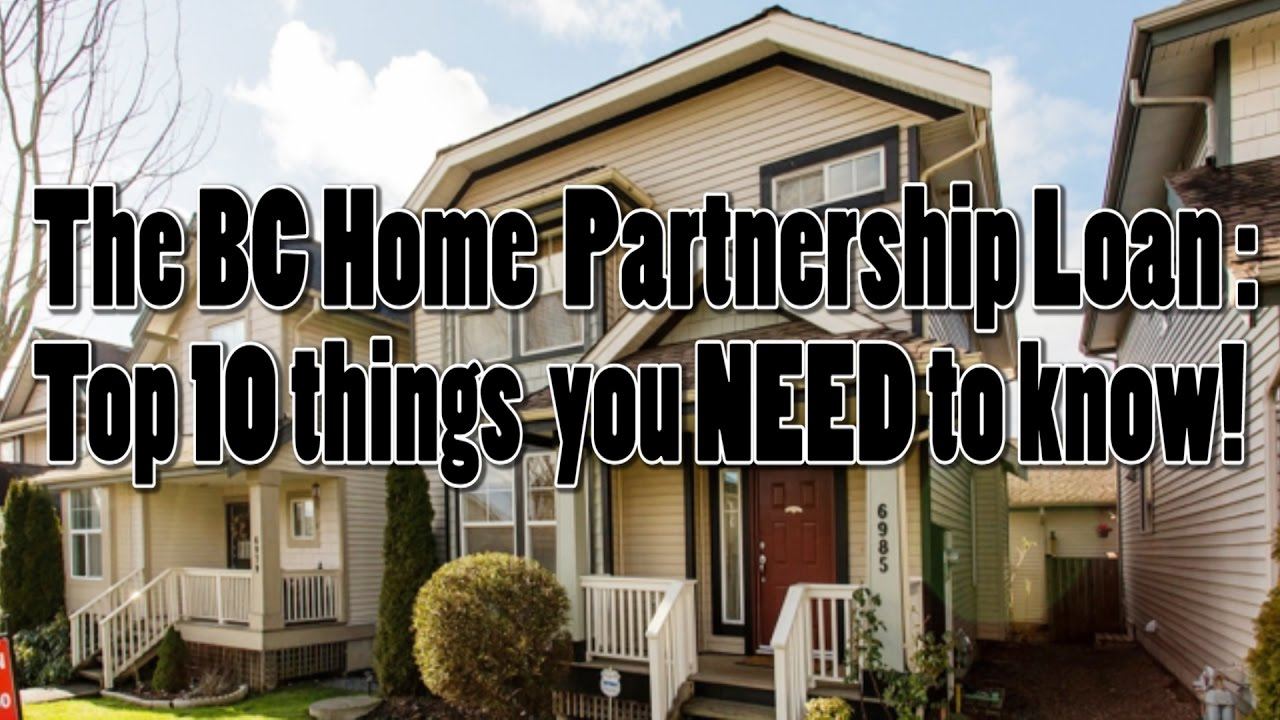 The Bc Housing Home Partnership Loan In A Nutshell Part 1