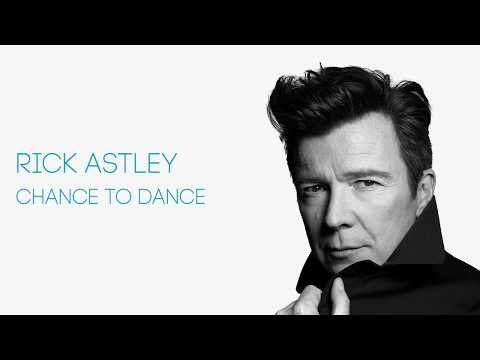 Rick Astley - Chance To Dance (Official Audio)