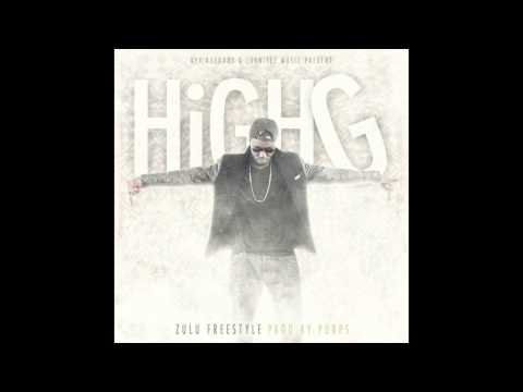 High G - Zulu (PROD. BY PURPS FREESTYLE)