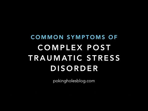 Common Symptoms of CPTSD Complex Post Traumatic Stress Disorder
