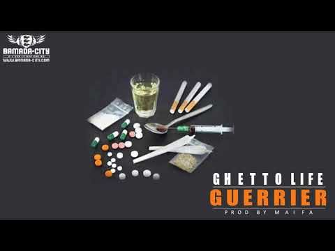 GUERRIER - GHETTO LIFE