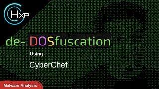 Malware Analysis: De-Dosfuscation using CyberChef