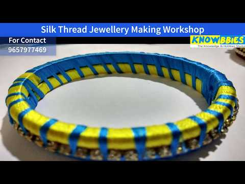 Silk Thread Jewellery Training Pune | Learn Silk Thread Jewellery Making | KNOWBBIES