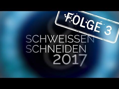messe-aktuell-zur-schweissen-&-schneiden-2017-folge-3