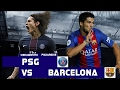 PSG VS FC BARCELONA 4 - 0 LEG 1 UEFA CHAMPIONS LEAGUE 2016/17 15 FEB 2017