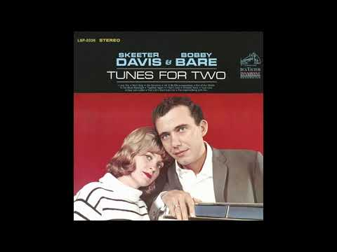 I Love You -  Skeeter Davis & Bobby Bare