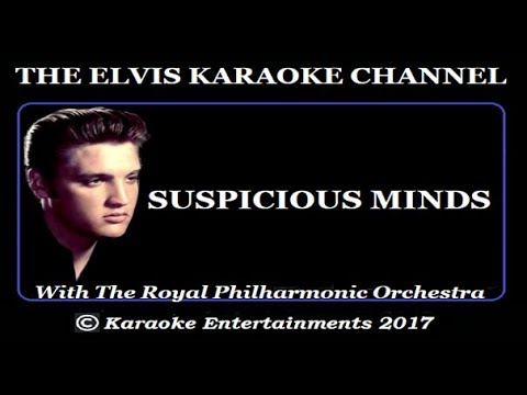 Elvis Presley Karaoke Suspicious Minds Royal Philharmonic Version
