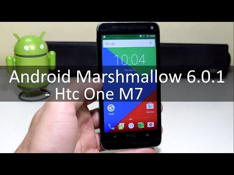 Install 6 0 1 Marshmallow on HTC One M7!