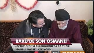 Bakü'de Son Osmanlı Nevruz Dede