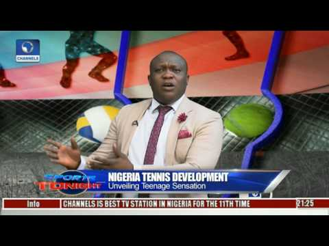 Sports Tonight: Unveiling Teenage Sensation In Nigeria Tennis Pt. 2