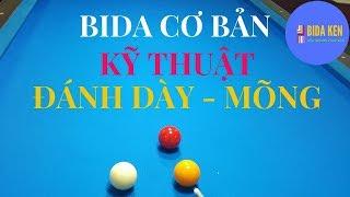 Bida Cơ Bản|kỹ Thuật đánh DÀy - MÕng Trong Bida Libre|bida Ken
