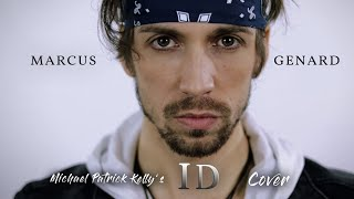 Michael Patrick Kelly - ID - [Cover by Marcus Genard]