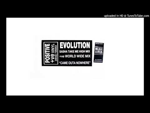 Evolution - Came Outa Nowhere (Take Me Higher Mix)
