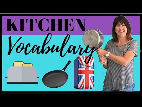 Kitchen Vocabulary - British English - Learn English Vocabulary