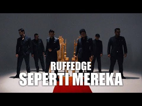 Ruffedge - Seperti Mereka (Official Music Video)