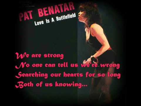 Pat Benatar – Love Is a Battlefield Lyrics | Genius Lyrics