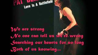 Pat Benatar - Love is a Battlefield (Lyrics)
