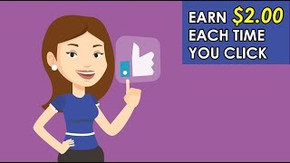 Earn $2 Each Time You Click (Simple Way To Make Money Online)